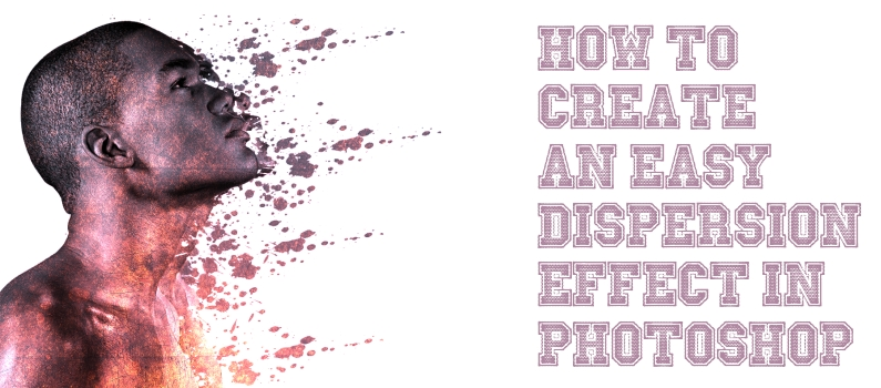How To Create an Easy Dispersion Effect in Phtotshop