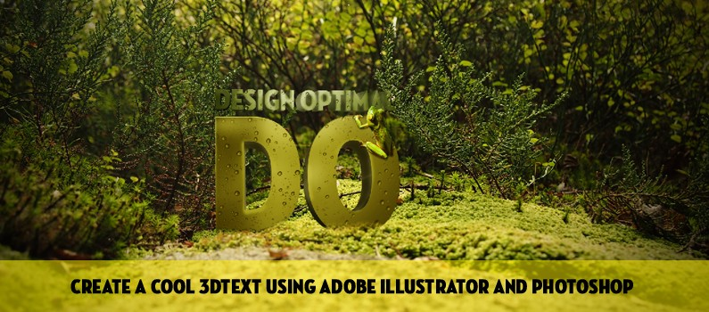 create a Cool 3D TEXT using Adobe Illustrator and Photoshop - Steps featured